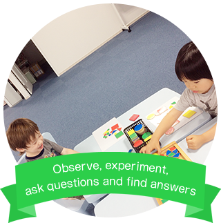 Observe, experiment, ask questions and find answers